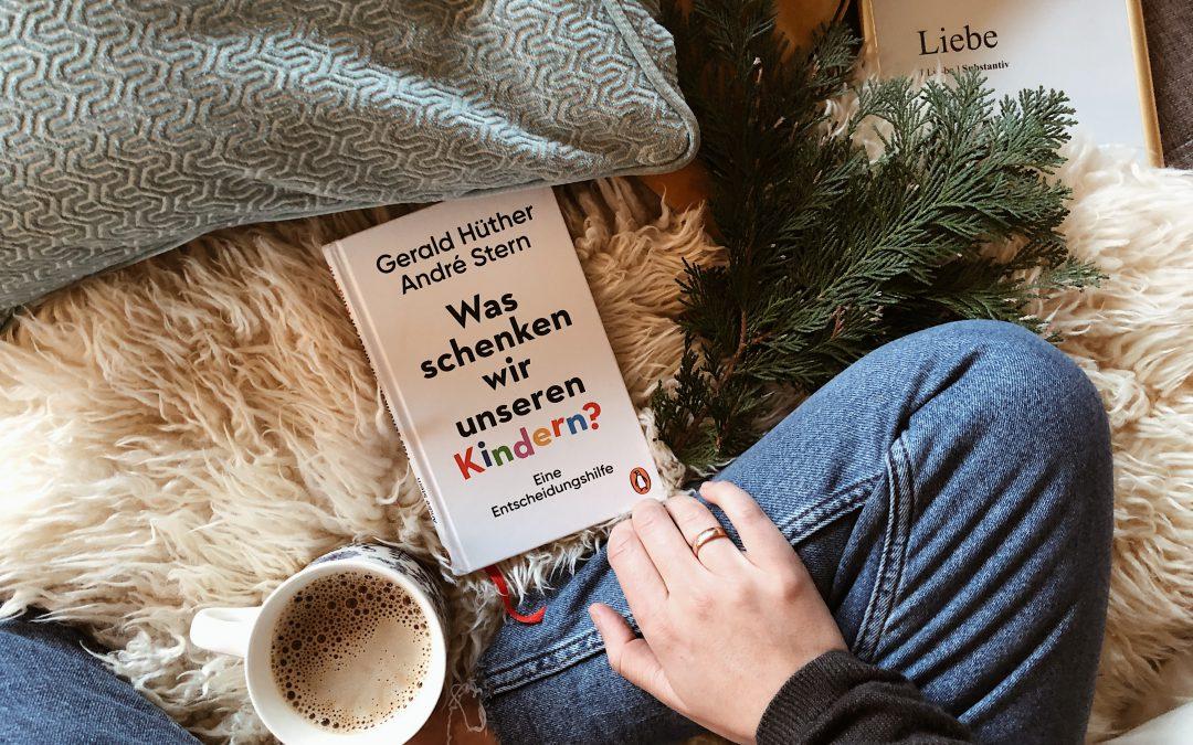 Buchvorstellung: Was schenken wir unseren Kindern?